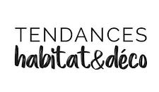 Tendances Habitat & Déco